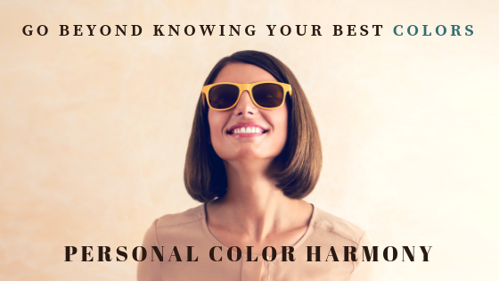 Personal Color Harmony – Go Beyond Knowing Your Best Colors