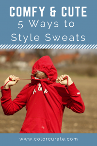 Athleisure – 5 Ways to Style Sweats