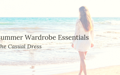 Summer Wardrobe Essentials – 3 ways to style a casual Summer Dress
